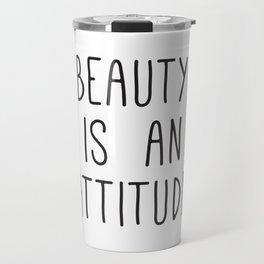 Beauty is an attitude, Wall Art Large, Typography Print, Scandinavian Art, Fashion Quotes Travel Mug