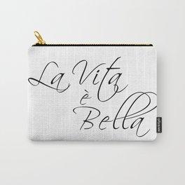 la vita e bella - life is beautiful Carry-All Pouch