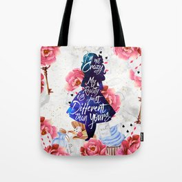 Alice in Wonderland - I'm Not Crazy Tote Bag