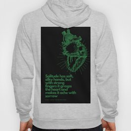 Kahlil  Gibran Quote Solitude & Loneliness Hoody