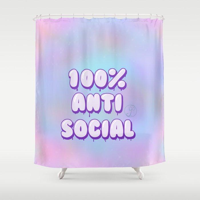 Pastel Goth 100% anti social Shower Curtain