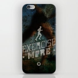 Exercise more. A PSA for stressed creatives. iPhone Skin