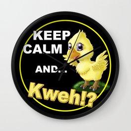 Keep calm and ...Kweh!? Wall Clock