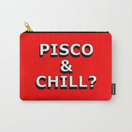 Pisco and Chill Carry-All Pouch