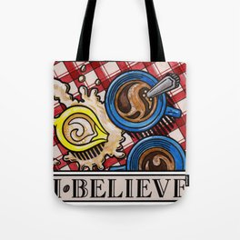I.Believe|Coffee Tote Bag