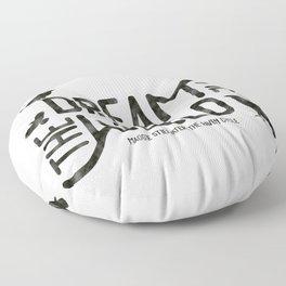 Dream me the world Floor Pillow