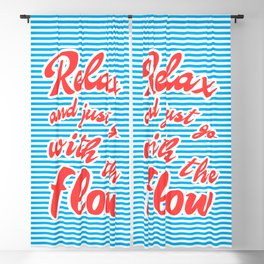 Just Relax and Go With The Flow Blackout Curtain