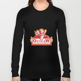 Outlaw Holding Sign Retro Long Sleeve T-shirt