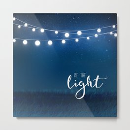 Be the light #3 Metal Print