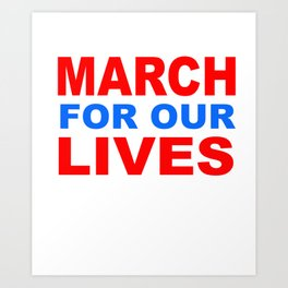 march for our live Art Print