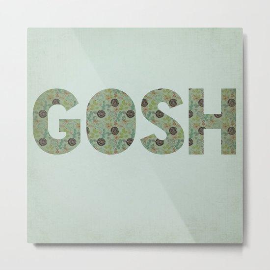 COLLAGE LOVE: GOSH  Metal Print