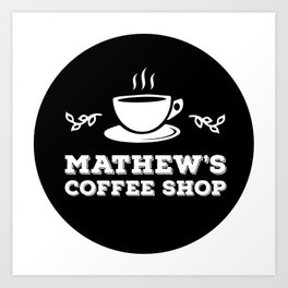 Mathew's Coffee Shop Art Print