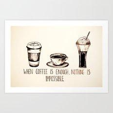 Coffee empowerment  Art Print