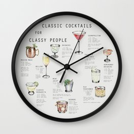 CLASSIC COCKTAILS FOR CLASSY PEOPLE Wall Clock