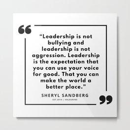 30  | Sheryl Sandberg Quotes | 190902 Metal Print