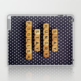 Stay Hungry Stay Foolish Laptop & iPad Skin