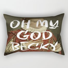 OMG BECKY Rectangular Pillow