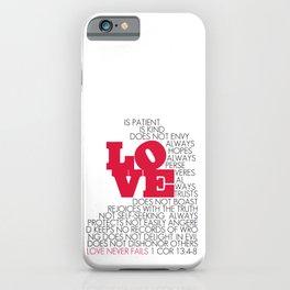 LOVE. 1 Corinthians 13:4-8. iPhone Case