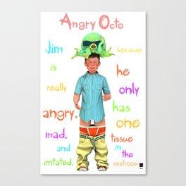 Angryocto - Jim's Lasthope Canvas Print