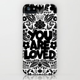 you are loved - garden iPhone Case
