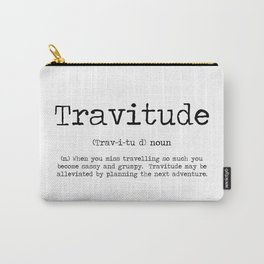 Tavitude -a definition of travel fomo Carry-All Pouch