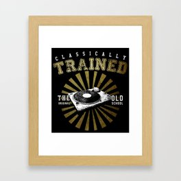 Classically Trained Vinyl Player Framed Art Print