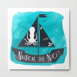Nautical but Nice Metal Print