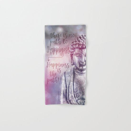 Buddha Path to Happiness   inspirational Typography Hand & Bath Towel