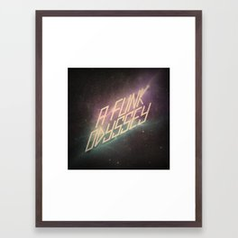 A Funk Odyssey Framed Art Print