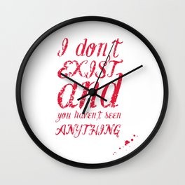 I don t exist Wall Clock