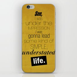 Understated Life iPhone Skin