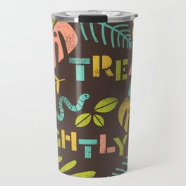 Tread Lightly Travel Mug