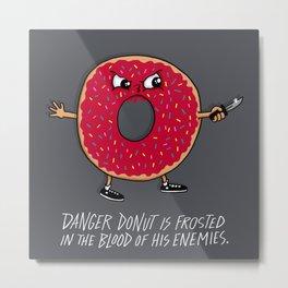 Danger Donut Metal Print