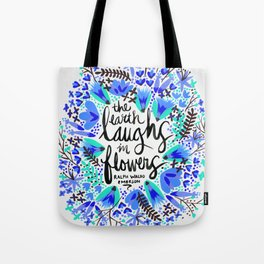 The Earth Laughs in Flowers – Turquoise & Blue Tote Bag