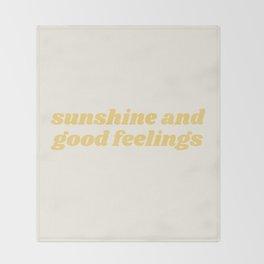 sunshine and good feelings Throw Blanket