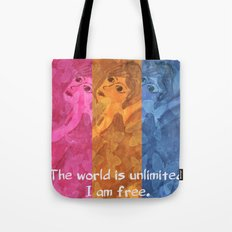 The world is umlimited. I am free... Tote Bag