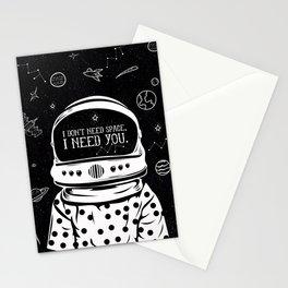 I NEED YOU Stationery Cards