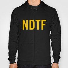 Not DTF Hoody