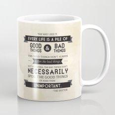Good Things & Bad Things Coffee Mug
