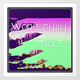 Wonderfully Made (Colourful) Art Print