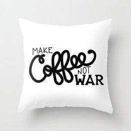 Coffee Not War (Black) Throw Pillow
