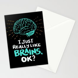 I just really like brains, ok? - Funny Brain Doctor Stationery Cards