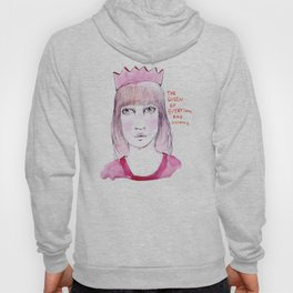 The queen of everything and nothing Hoody