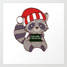 Forest Raccoon Dear Santa I Can Explain Naughty List Christmas Xmas Holiday Season T-shirt Design Art Print