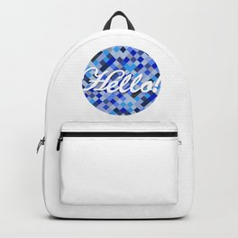Welcoming Hello sign over a blue tone background. Backpack