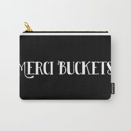 Merci Buckets Carry-All Pouch