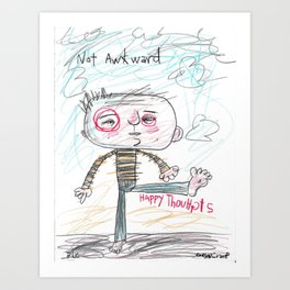 NOT AWKWARD HAPPY THOUGHTS Art Print