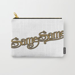 Same Same but Different! Carry-All Pouch