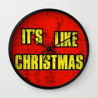 borderlands Wall Clocks featuring IT'S LIKE CHRISTMAS by Resistance