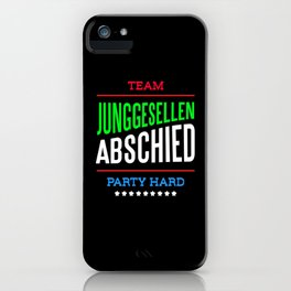 Team Bachelor Party Hard iPhone Case